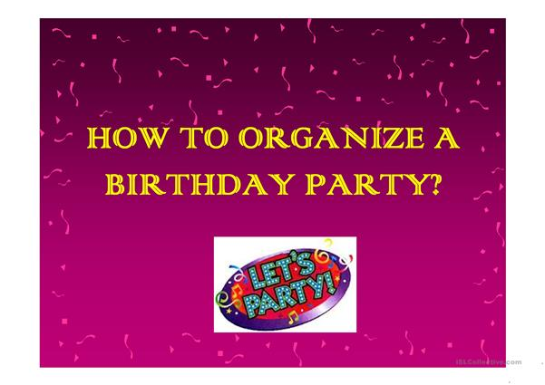 How to organize a birthday party?