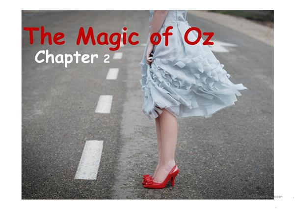 The Magic of Oz (Chapter 2)