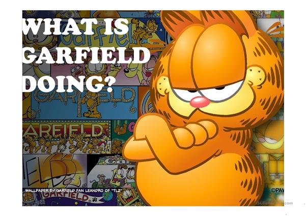 What is Garfield doing?