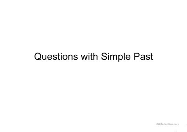 Asking Simple Past Questions