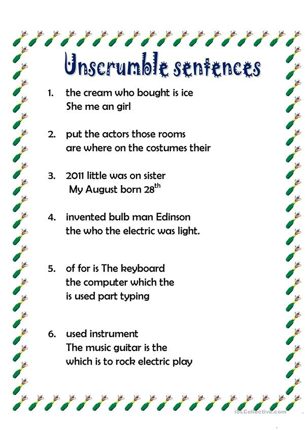 UNSCRUMBLE SENTENCES