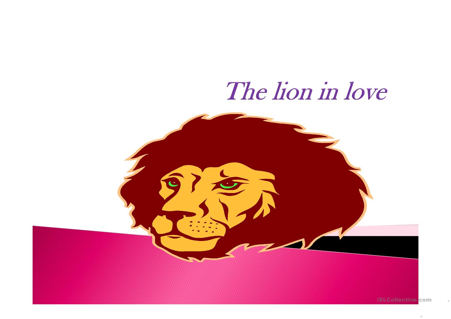 the lion in love