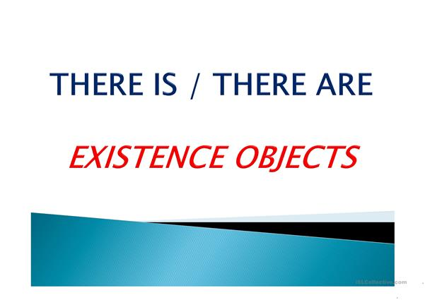 EXISTENCE OBJECTS