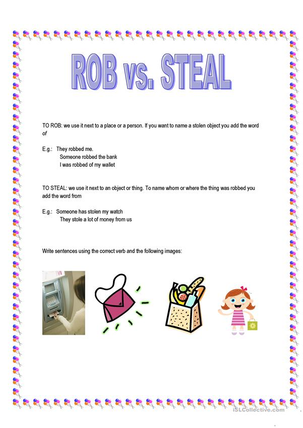 ROB vs. STEAL