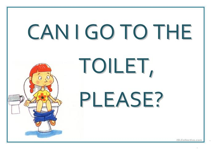 poster quot can i go to the toilet quot worksheet free esl printable worksheets made by teachers