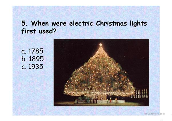 When Were The First Electric Christmas Lights Used.Christmas Quiz Ppt English Esl Powerpoints