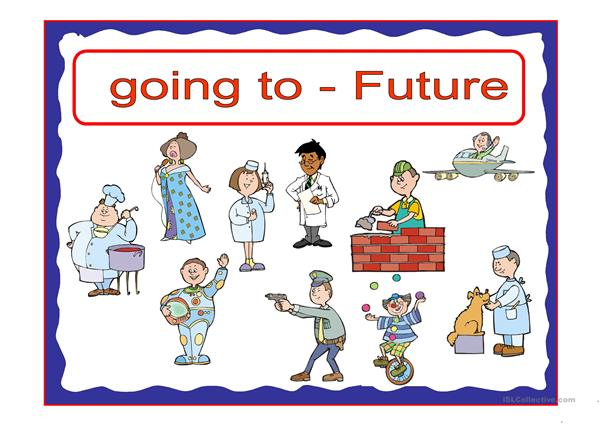 going to - FUTURE