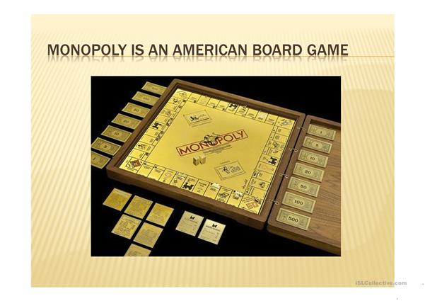 The game of monopoly