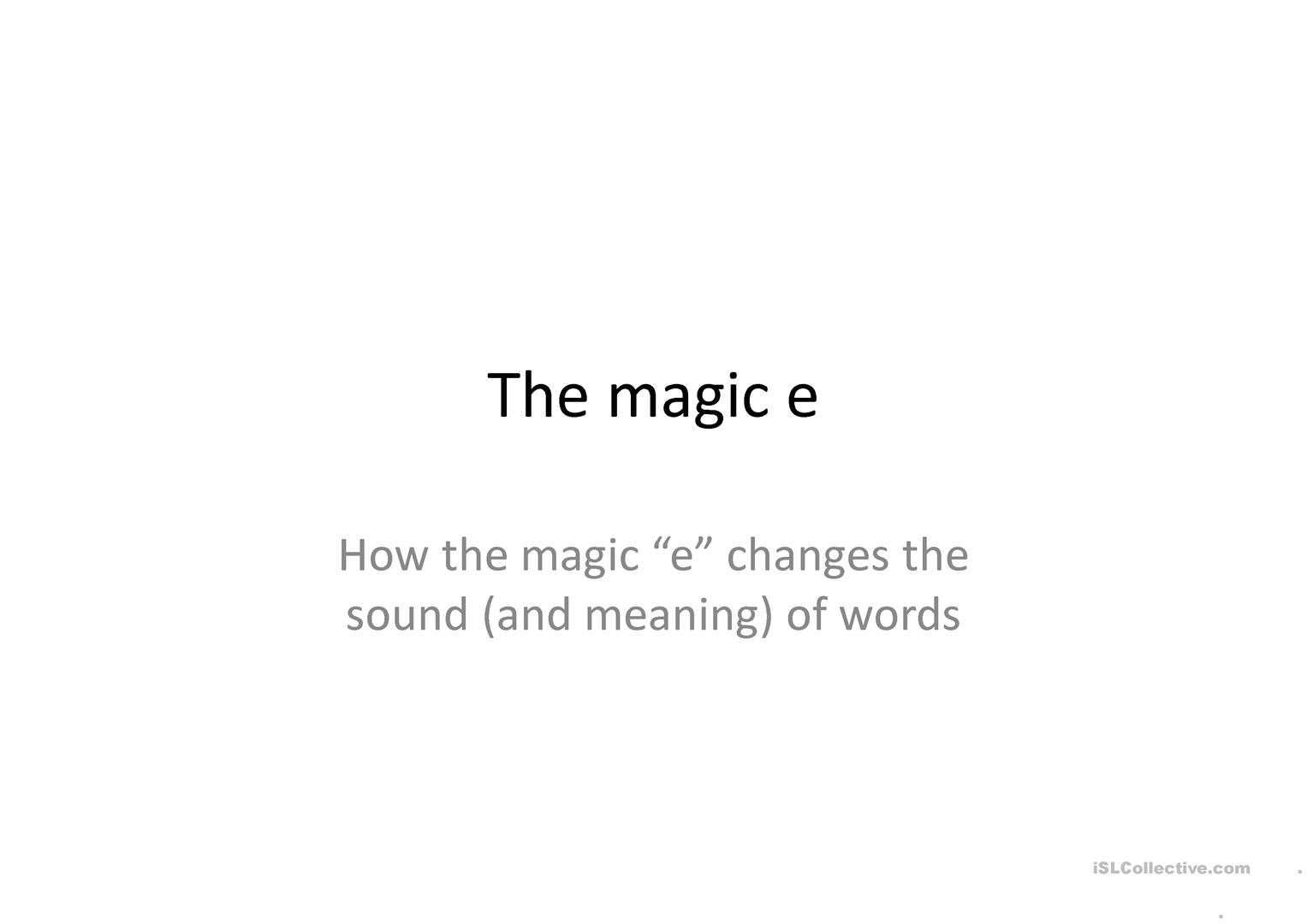 The Magic E worksheet - Free ESL projectable worksheets made by ...
