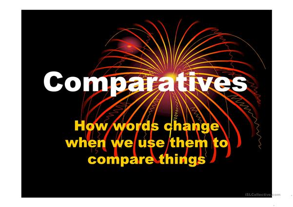 using comparative and superlative forms