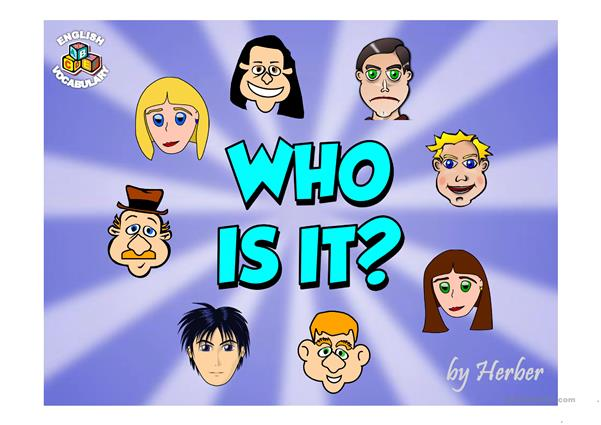 Who is it? PPT