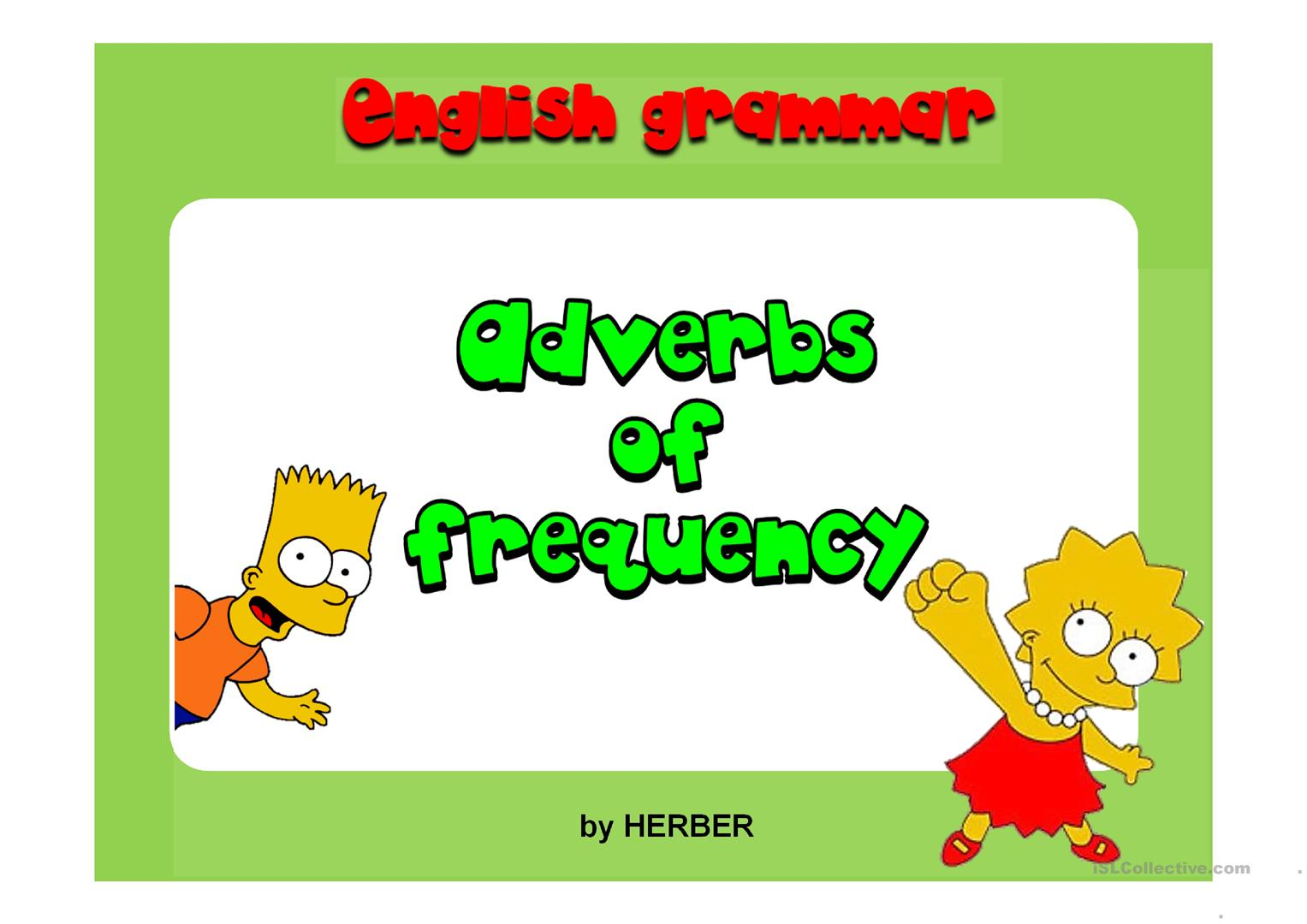 30 Free Esl Adverbs Of Frequency Powerpoint Presentations Exercises