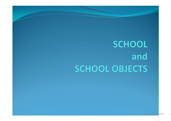 school and school objects
