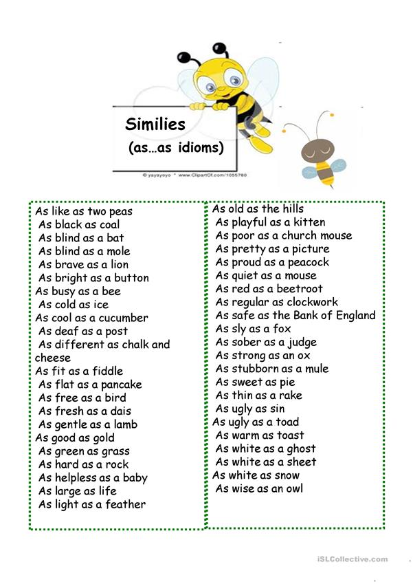 similies(as...as idioms)