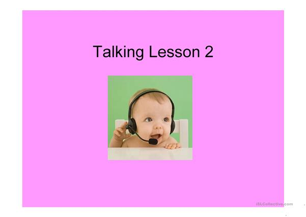 Talking lesson 2