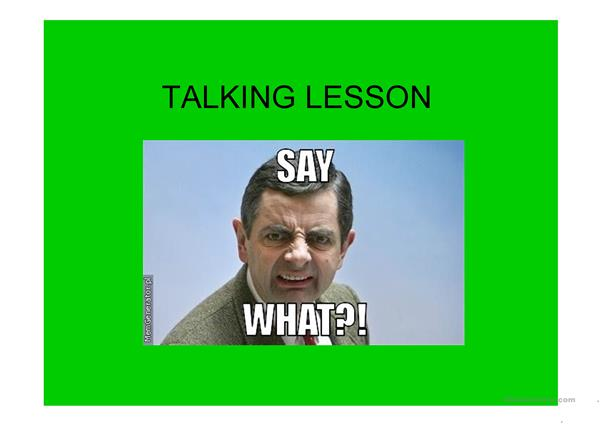 Talking lesson