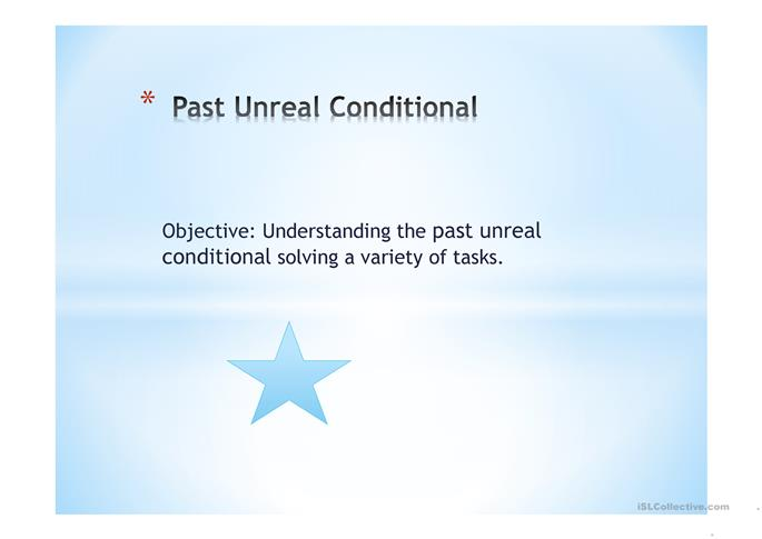 unreal conditional essay Vi implications for teaching conditional sentences different types of conditional sentences are taught at different levels a general suggestion given by parrott (2000) is that the first conditional should be introduced at an elementary or intermediate level the second at a lower intermediate and the third at an upper intermediate level.