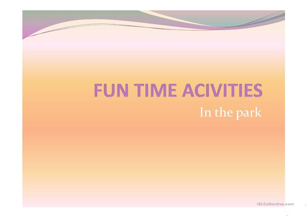 Fun Time Activities ppt