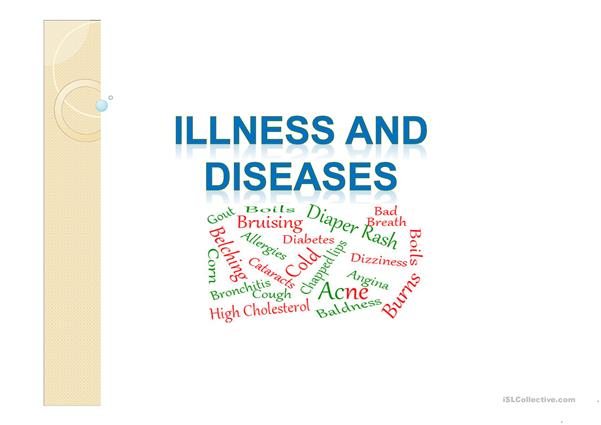 Illness and Deseases