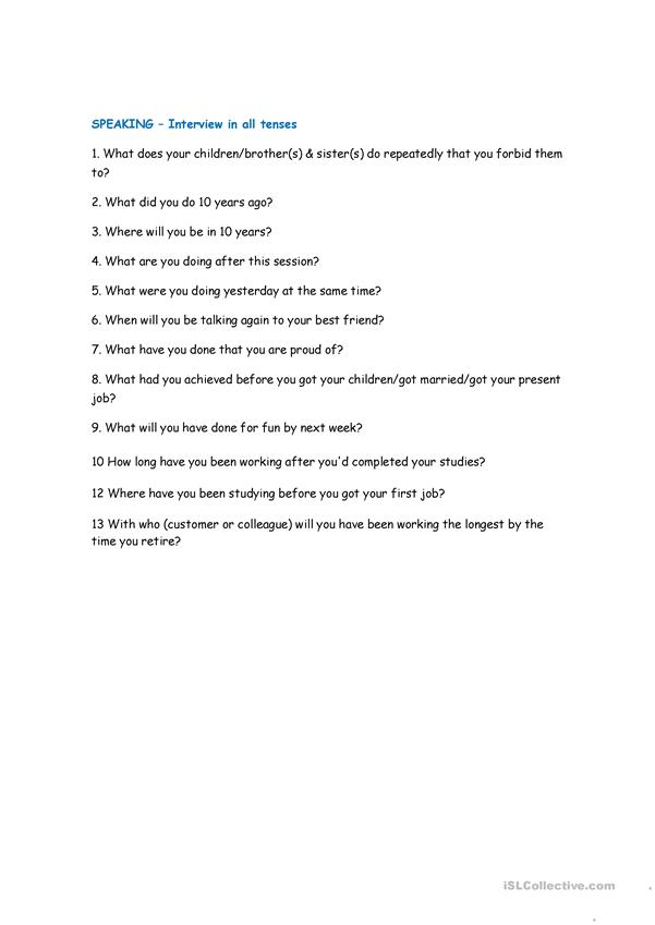 Speaking Interview using  12 tenses