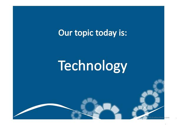 Technology - PPT