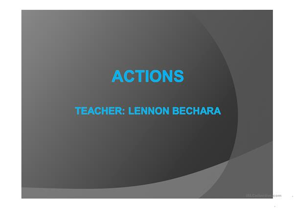 Actions- Introduction of Present Continuous