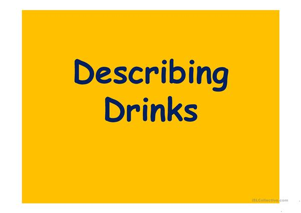 describing drinks