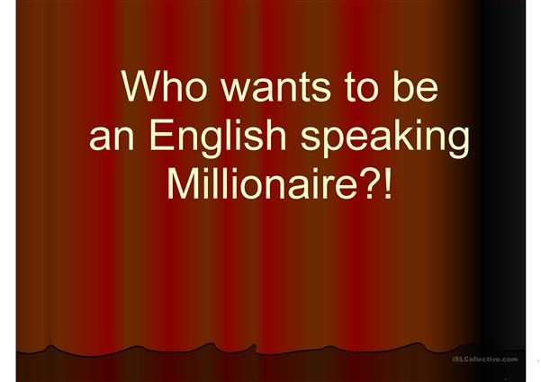 Who Wants To Be a English Speaking Millionaire?