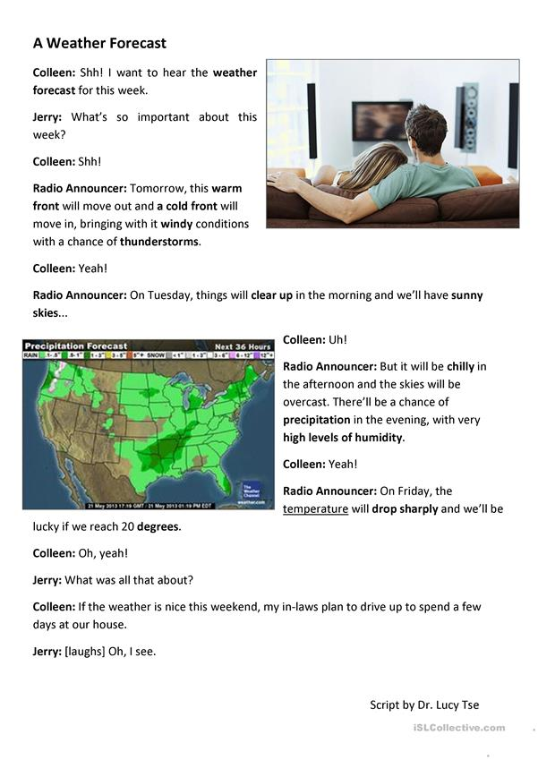 A Weather Forecast (Authentic Dialogue)