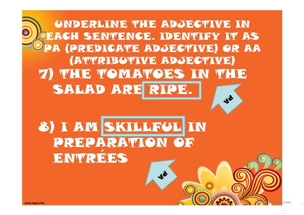 ADJECTIVES:  PREDICATE AND ATTRIBUTIVE ADJECTIVES