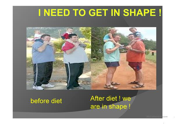 I need  to get in shape