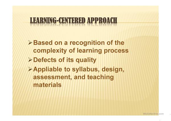 Learning-Centered Approach