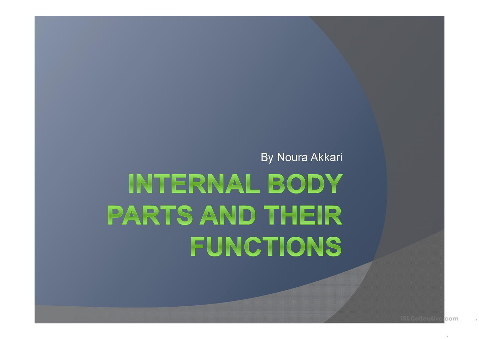Internal Body Parts and Their Functions worksheet - Free ESL ...