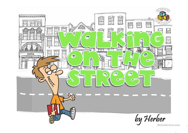 WALKING ON THE STREET PPT