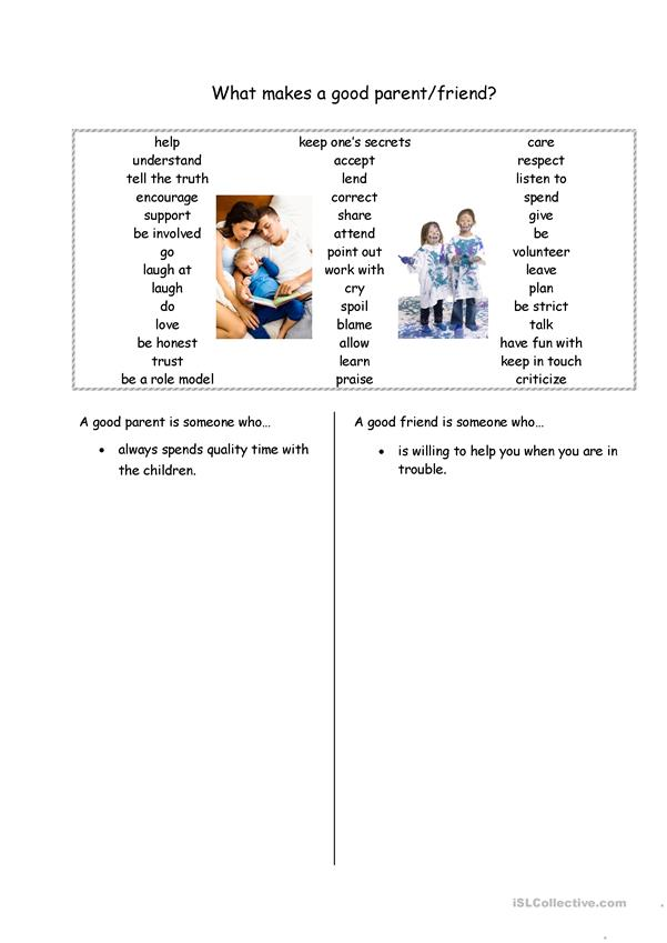 what makes a good parent/friend? adjective clauses