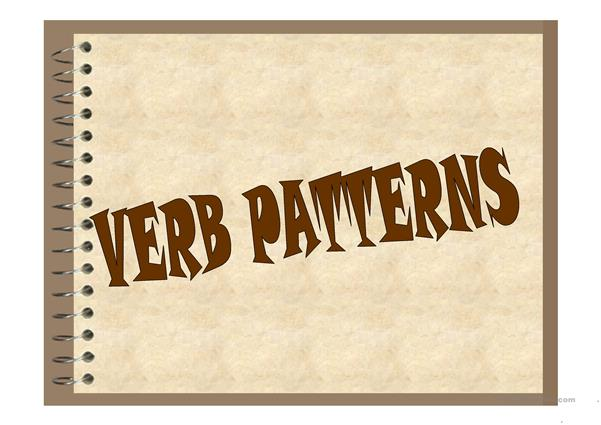 Verb Patterns and conversation questions