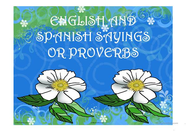 ENGLISH AND SPANISH PROVERBS