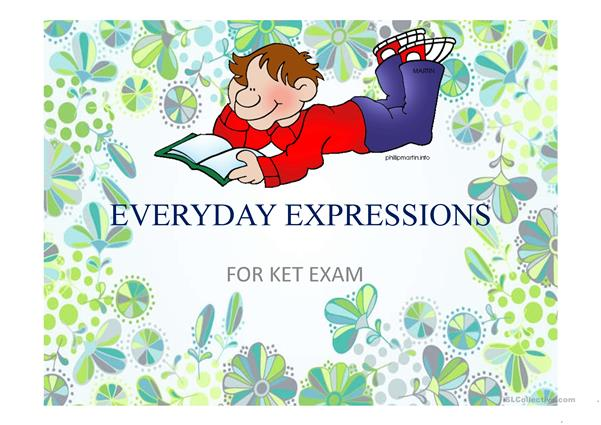 EVERYDAY USEFUL EXPRESSIONS FOR KET