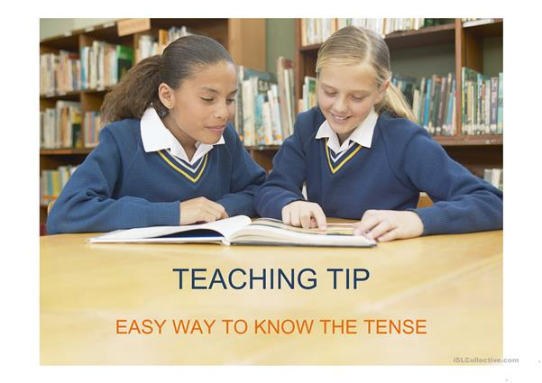 tip to memorize the tenses form for EFL