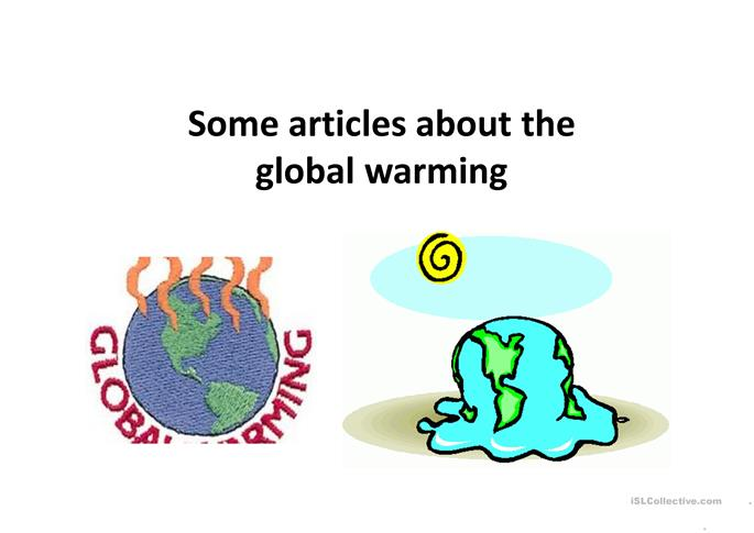 article on global warming Get information, facts, and pictures about global warming at encyclopediacom make research projects and school reports about global warming easy with credible articles from our free, online encyclopedia and dictionary.