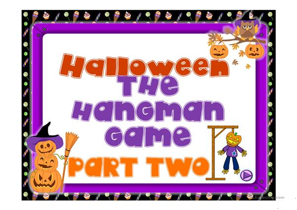 HALLOWEEN THE HANGMAN GAME PART TWO
