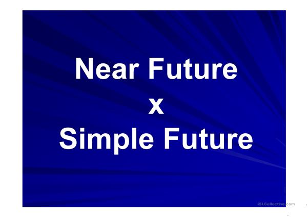 Near Future X Simple Future