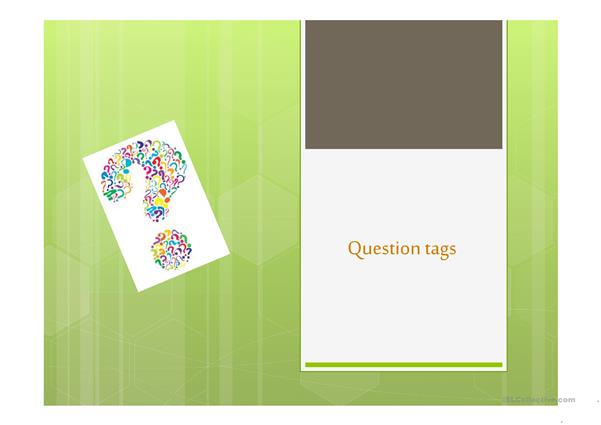 Question Tags Presentation