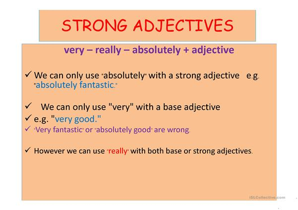 STRONG ADJECTÄ°VES AND ADVERB COLLOCATIONS