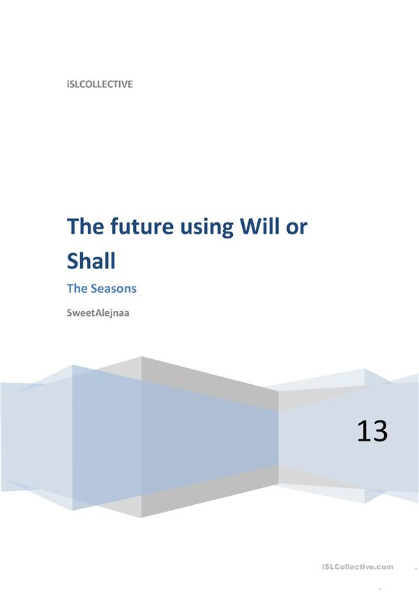 The future with Will or Shall and the Seasons