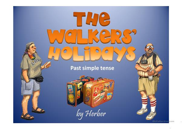 THE WALKER'S HOLIDAYS