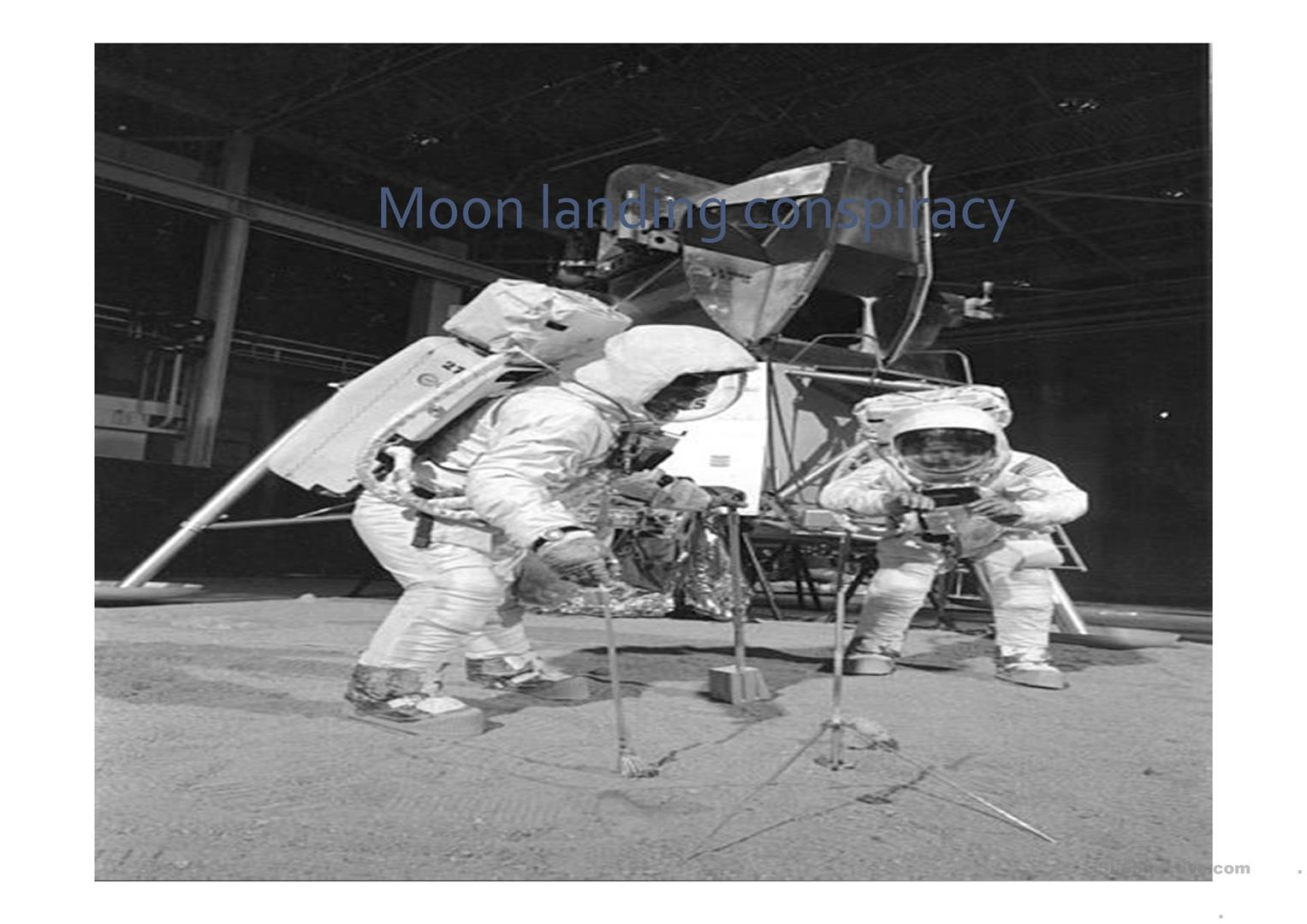 the moon landing conspiracy theory Latest moon landing conspiracy theory is crazier than ever omg | december 18, 2017 | jade lanegan the apollo moon landings were among the most covered media events in human history, with nearly a billion people following the apollo 11 moonwalk live as it happened however, that fact has not stopped a handful of conspiracy theorists.