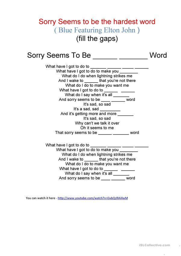 ''Sorry seems to be the hardest word