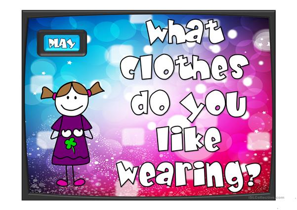 What do you like wearing? - game