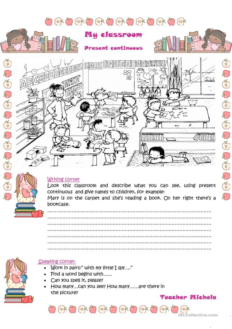 My classroom- Present Continuous - English ESL Worksheets